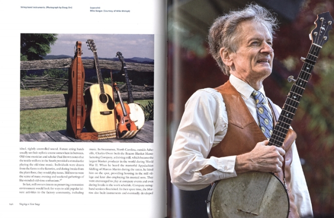 "Here's a good look at a sample spread. On the left, several string band instruments with a story of a North Carolina mill owner whose factory was the largest blanket manufacturer in the world. He hired a local musician to entertain employees during breaks and picnics. Apparently happy employees were less likely to unionize. These days, the town is home to the Swannanoa Gathering, a large festival and workshop celebrating Scots, Irish and traditional music. On the right is Mike Seeger, who ""dedicated his life to singing and playing southern traditional mountain music…He discovered and assisted many old time musicians."""