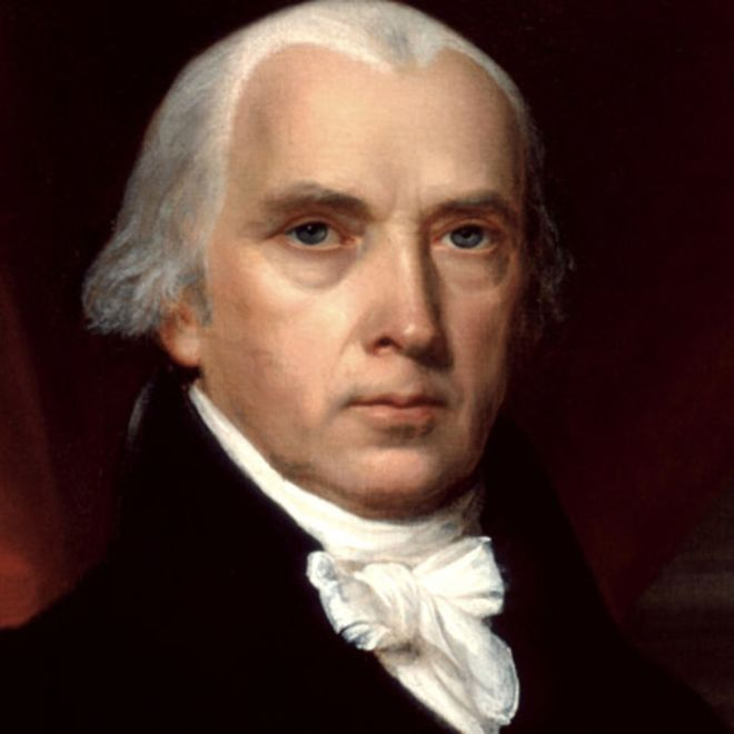 Look into his eyes. This is James Madison, a politically savvy man who convinced George Washington to lead the new nation.